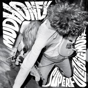 MUDHONEY - SUPERFUZZ BIGMUFF 11592