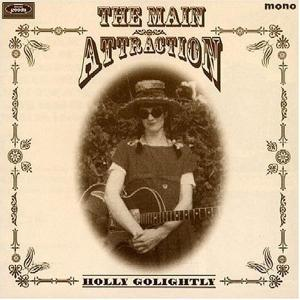 GOLIGHTLY, HOLLY - THE MAIN ATTRACTION 13376