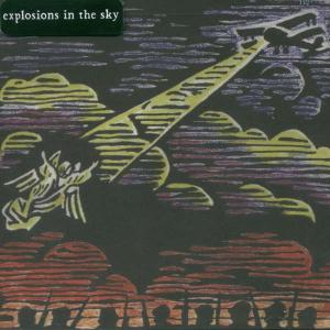 EXPLOSIONS IN THE SKY - THOSE WHO TELL THE TRUTH 13679