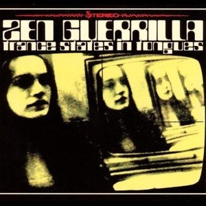 ZEN GUERRILLA - TRANCE STATES IN TONGUES 16406