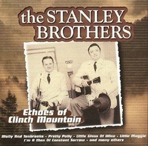 STANLEY BROTHERS, THE - ECHOES OF CLINCH MOUNTAIN 17639