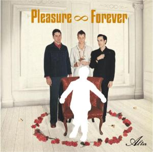 PLEASURE FOREVER - ALTER 19432