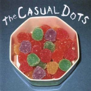 CASUAL DOTS, THE - THE CASUAL DOTS 21337