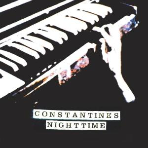 CONSTANTINES - NIGHTTIME/ANYTIME (IT'S ALRIGHT) 21468