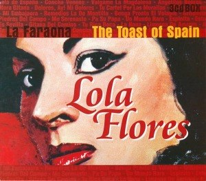 FLORES, LOLA - LA FARAONA - THE TOAST OF SPAIN 22286