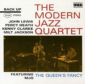 MODERN JAZZ QUARTET, THE - THE QUEEN'S FANCY 22592