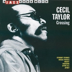 TAYLOR, CECIL - CROSSING 22793