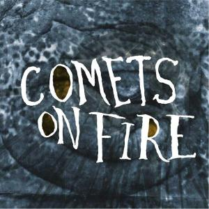 COMETS ON FIRE - BLUE CATHEDRAL 22831