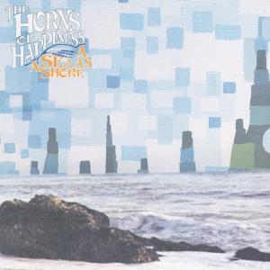 HORNS OF HAPPINESS - A SEA AS A SHORE 23059