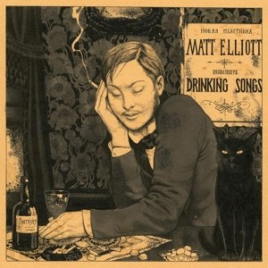 ELLIOTT, MATT - DRINKING SONGS 24675
