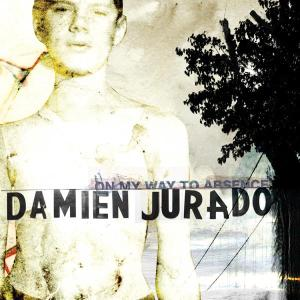 JURADO, DAMIEN - ON MY WAY TO ABSENCE 24963
