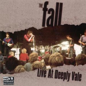 FALL, THE - LIVE AT DEEPLY VALE 1978 25739