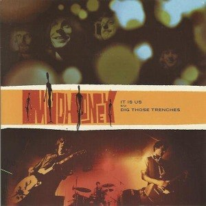 MUDHONEY - IT IS US / DIG THOSE TRENCHES 27933