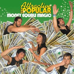 ATTRACTIVE AND POPULAR - MONEY EQUALS MAGIC 30678