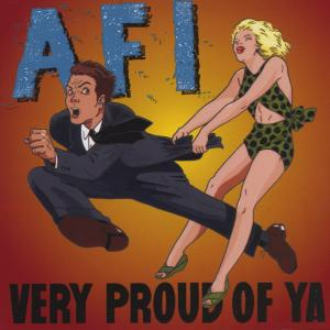 AFI - VERY PROUD OF YA 31060