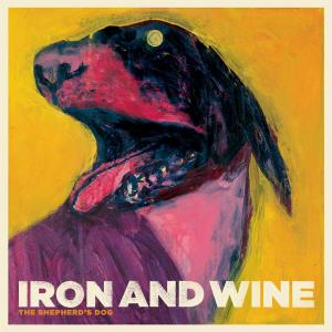 IRON AND WINE - THE SHEPHERD'S DOG 31366