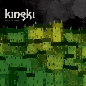 KINSKI - DOWN BELOW IT'S CHAOS 31527