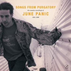 JUNE PANIC - SONGS FROM THE PURGATORY 31866