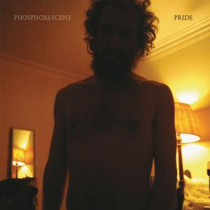 PHOSPHORESCENT - PRIDE 32021