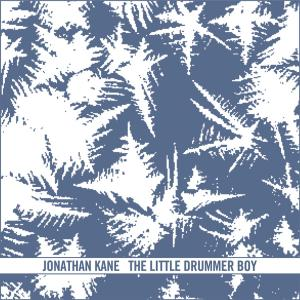 KANE, JONATHAN - THE LITTLE DRUMMER BOY EP 32475