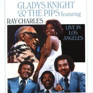 GLADYS KNIGHT & THE PIPS FEAT. RAY CHARLES - LIVE IN LOS ANGELES 32684