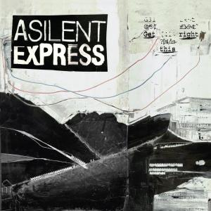 A SILENT EXPRESS - GET THIS RIGHT 32968