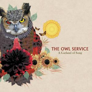 OWL SERVICE - A GARLAND OF SONG 34178