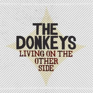 DONKEYS, THE - LIVING ON THE OTHER SIDE 35190