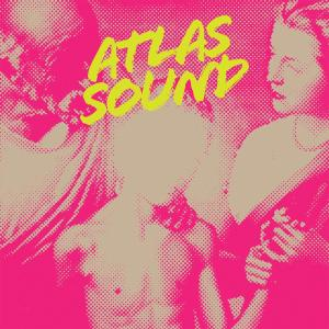 ATLAS SOUND - LET THE BLIND LEAD THOSE WHO CAN... 35589
