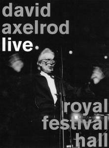 AXELROD, DAVID - LIVE - ROYAL FESTIVAL HALL 35761