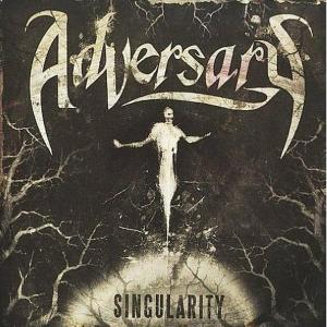 ADVERSARY - SINGULARITY 36711
