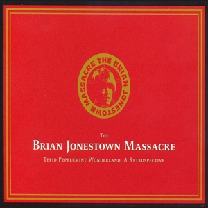 BRIAN JONESTOWN MASSACRE - TEPID PEPPERMINT WONDERLAND 36764