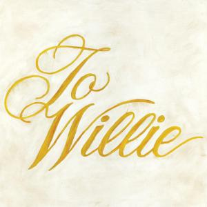PHOSPHORESCENT - TO WILLIE 36831