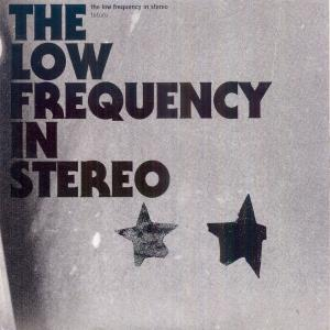 LOW FREQUENCY IN STEREO, THE - FUTURO 37286