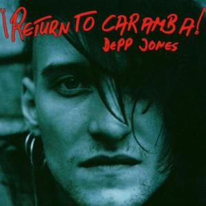 DEPP JONES - RETURN TO CARAMBA 37729