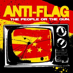 ANTI-FLAG - THE PEOPLE OR THE GUN 37955