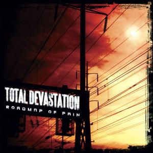 TOTAL DEVASTATION - ROADMAP OF PAIN 38872