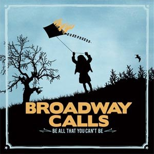 BROADWAY CALLS - BE ALL YOU CAN'T BE 38982