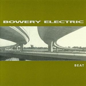BOWERY ELECTRIC - BEAT 39636