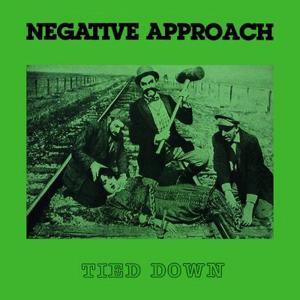 NEGATIVE APPROACH - TIED DOWN 40182