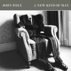 FOXX, JOHN - A NEW KIND OF MAN 40541