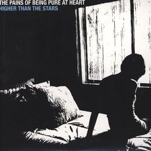 PAINS OF BEING PURE AT HEART, THE - HIGHER THAN THE STARS - REMIXES 40847
