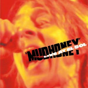 MUDHONEY - LIVE AT EL SOL 41197