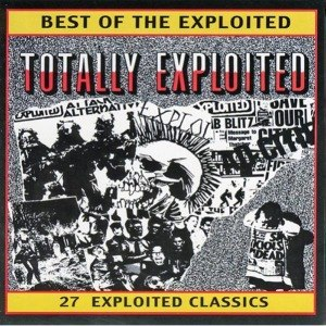 EXPLOITED, THE - TOTALLY EXPLOITED - BEST OF 41368