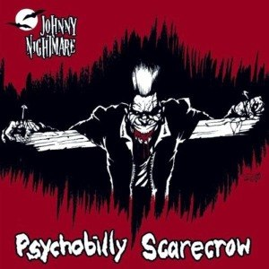 JOHNNY NIGHTMARE - PSYCHOBILLY SCARECROW 42162