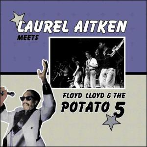 AITKEN, LAUREL - LAUREL AITKEN MEETS THE POTATO 5 42977