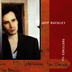 BUCKLEY, JEFF - SKETCHES FOR MY.. 43742