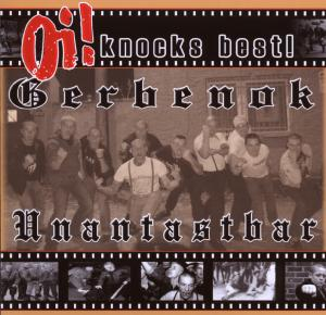 GERBENOK/UNANTASTBAR - OI! KNOCKS BEST (SPLIT) 45502