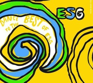 ESG - DANCE TO THE BEST OF ESG 45529