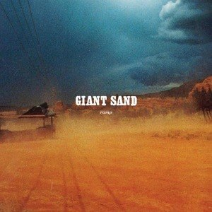 GIANT SAND - RAMP (25TH ANNIVERSARY EDITION) 45530